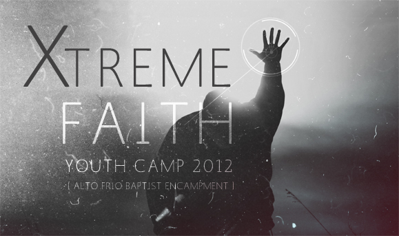 Xtreme Faith Youth Camp